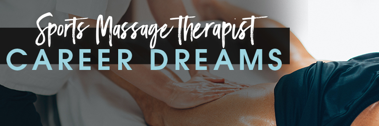 "graphic reading ""sports massage therapist: career dreams"""